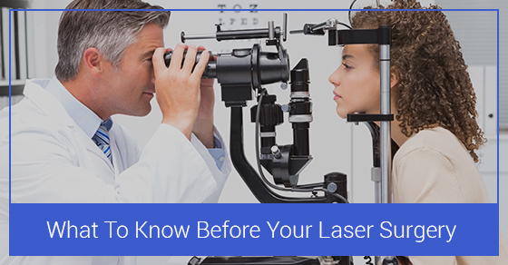 What To Know Before Your Laser Surgery